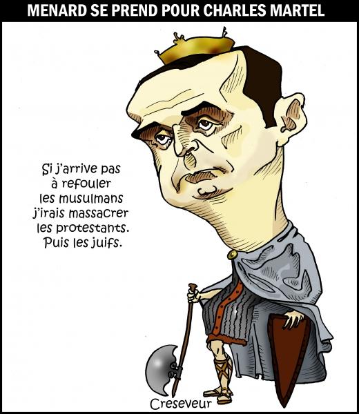 Ménard se prend pour Charles Martel.jpg