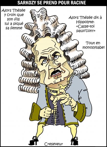 Sarkozy se prend pour Racine.jpg