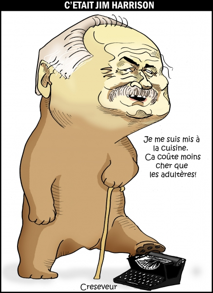 C'était Jim Harrison.JPG