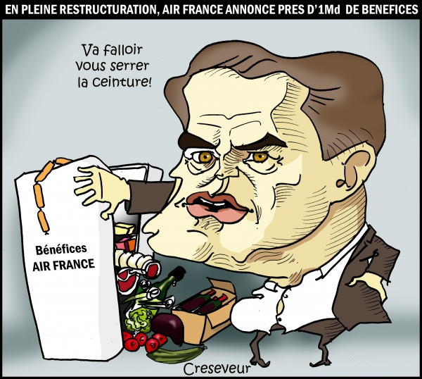 air france,alexandre de juniac,bénéfices,licenciements,plan de restructuration,dessin de presse,caricature